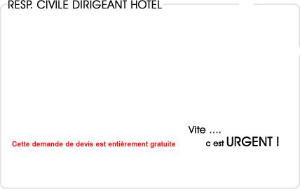 assurance responsabilité civile dirigeant hotel