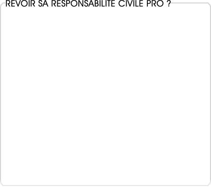responsabilité civile professionnelle