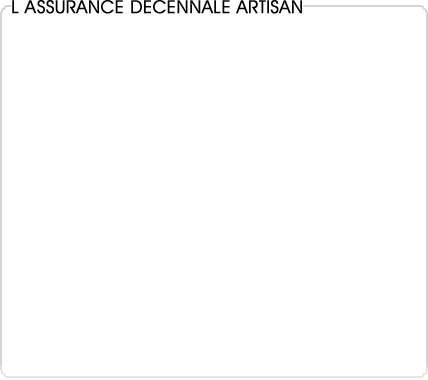 assurance decennale artisan