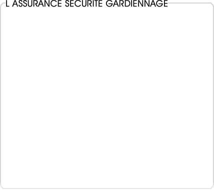 assurance sécurité gardiennage